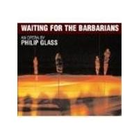 Glass: Waiting for the Barbarians