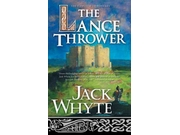 The Lance Thrower Camulod Chronicles Reprint