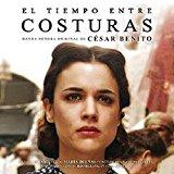 El Tiempo Entre Costuras: Original Soundtrack