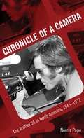 """Chronicle of a Camera should be essential reading for anyone interested in how independent narrative cinema became a reality in the United States."" —Charles V"