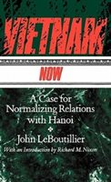 Vietnam Now: A Case For Normalizing Relations With Hanoi
