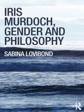 Iris Murdoch, Gender And Philosophy