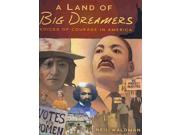 A Land Of Big Dreamers
