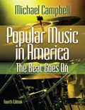 Popular Music In America: The Beat Goes On, 4e