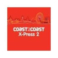 Various Artists - X-Press 2 Coast2coast (Music CD)