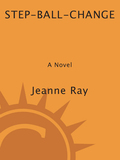 With a ringing phone, Jeanne Ray's charming and amusing new novel gets off to a rollicking start that never lets up