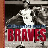 101 Reasons to Love the Braves