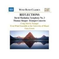 Sleeper: Trumpet Concerto; Maslanka: Symphony No 3