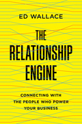 Relationships hold companies together and fuel future growth