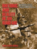 """A major revision of our understanding of long-range bombing, this book examines how Anglo-American ideas about """"strategic"""" bombing were formed and implemented"""