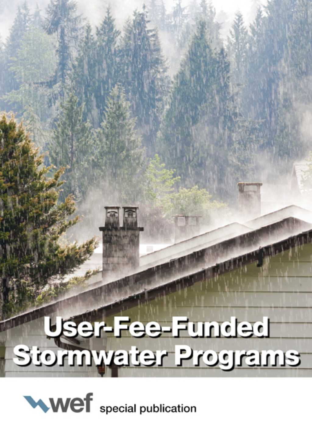 User-fee-funded Stormwater Programs (ebook)