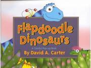 Flapdoodle Dinosaurs Pop Up POP Binding: Hardcover Publisher: Simon & Schuster Publish Date: 2001/10/01 Synopsis: Introduces readers to six different colorful dinosaurs through simple text and bright illustrations with large pop-ups and lift-the-flaps pages