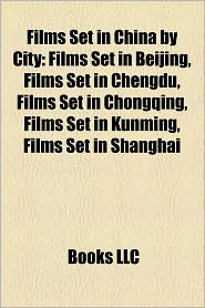 Films Set In China By City (Study Guide)