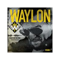 Waylon Jennings - Right For The Time (Remembered) (Music CD)