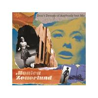 Monica Zetterlund - Don't Dream Of Anybody But Me (Music CD)