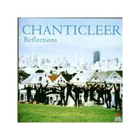 Chanticleer - Reflections (An Anniversary Celebration)