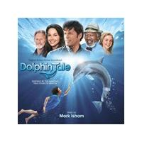 Mark Isham - Dolphin Tale [Original Motion Picture Soundtrack] (Original Soundtrack) (Music CD)