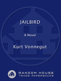 Jailbird takes us into a fractured and comic, pure Vonnegut world of high crimes and misdemeanors in government—and in the heart
