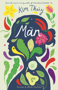 M�n has three mothers: the one who gives birth to her in wartime, the nun who plucks her from a vegetable garden, and her beloved Maman, who becomes a spy to survive