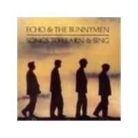 Echo And The Bunnymen - Songs To Learn And Sing (The Singles Album)