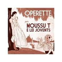 Moussu T e Lei Jovents - Operette (Music CD)