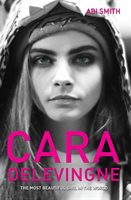 Cara Delevingne: The Most Beautiful Girl In The World