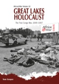 Great Lakes Holocaust' is the first in two volumes covering military operations in Zaire - as the Congo was named from 1971 until 1997 - and the Democratic Republic of Congo at the turn of the 21st century