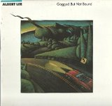 Albert Lee: Gagged But Not Bound LP VG  /NM Canada MCA 42063