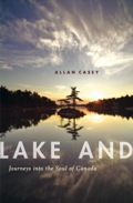Lakes define not only Canada's landscape but the national imagination