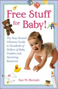 Hundreds of ways to cash in on baby-industry freebies Every parent knows having a new bundle of joy can cost a bundle