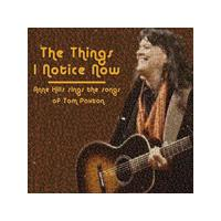 Anne Hills - Things I Notice Now (Anne Hills Sings the Songs of Tom Paxton) (Music CD)