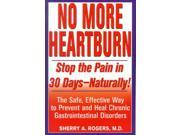 No More Heartburn