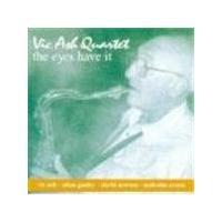 Vic Ash Quartet - Eyes Have It, The