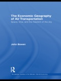 The Economic Geography Of Air Transportation