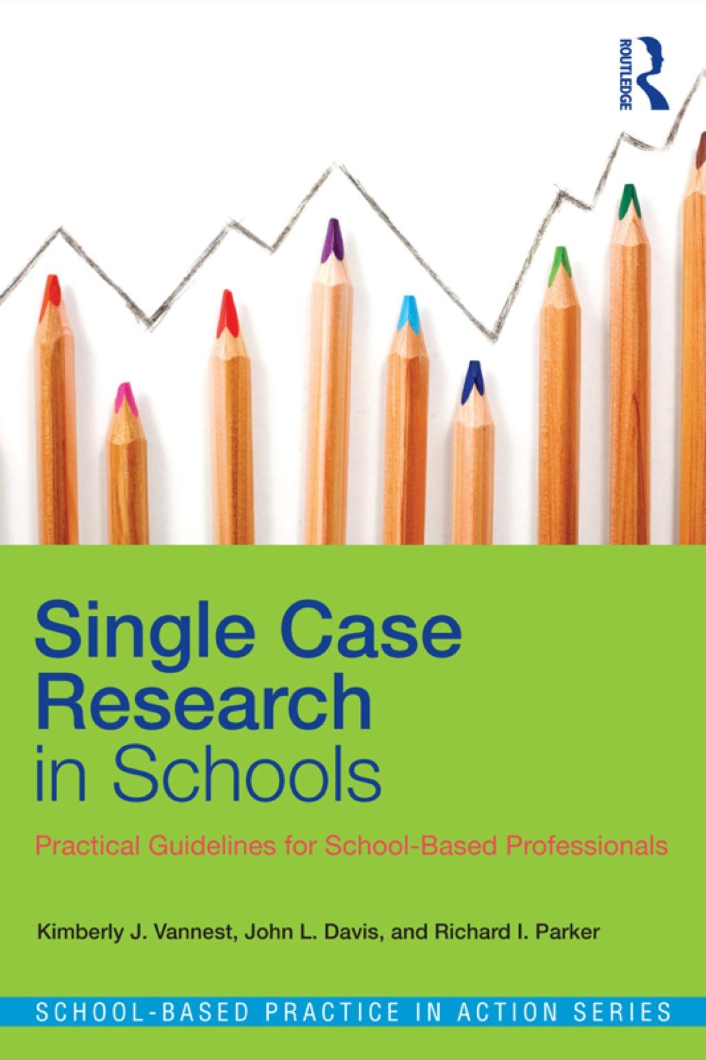 Single Case Research In Schools (ebook)