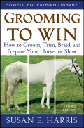 This is the definitive book on grooming your horse to catch the judge's eye