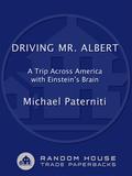 Albert Einstein's brain floats in a Tupperware bowl in a gray duffel bag in the trunk of a Buick Skylark barreling across America