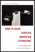 How to Read African American Literature offers a series of provocations to unsettle the predominant assumptions readers make when encountering post-Civil Rights black fiction