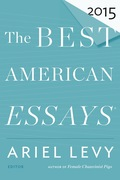 """Writing an essay is like catching a wave,"" posits guest editor Ariel Levy"