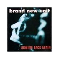 Brand New Unit - Looking Back (Music Cd)
