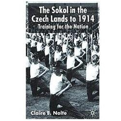 The Sokol in the Czech Lands to 1914