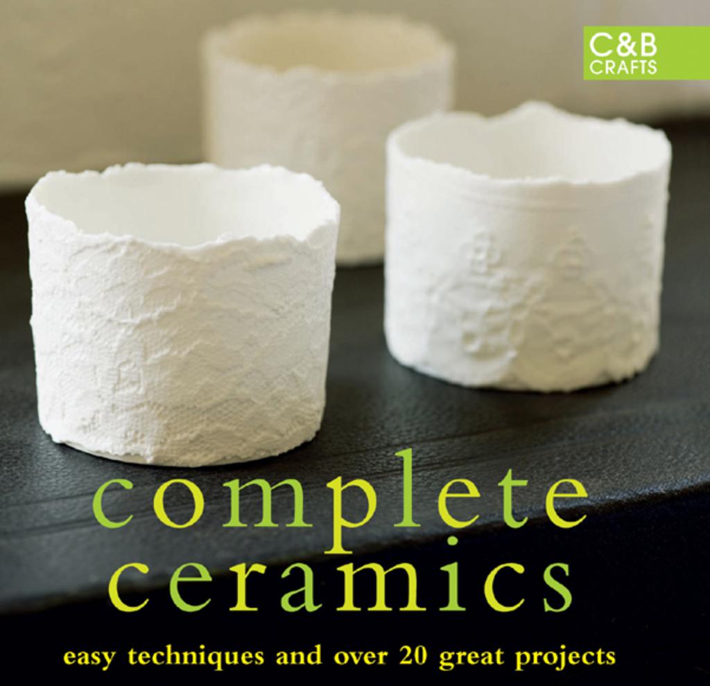 Complete Ceramics (ebook)