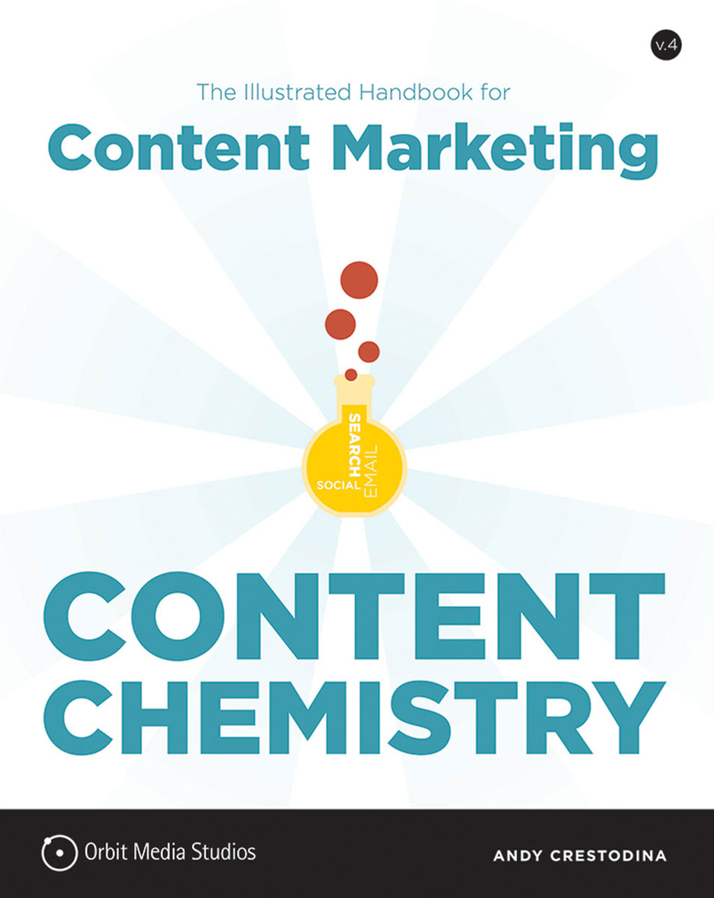 Content Chemistry: The Illustrated Handbook For Content Marketing (ebook)