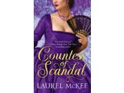 Countess of Scandal The Daughters of Erin 1 Binding: Paperback Publisher: Grand Central Pub Publish Date: 2010/01/26 Synopsis: In 1798, with Ireland on the brink of rebellion, lifelong friends Lady Elizabeth Blacknall and William Denton find themselves on opposing sides of the conflict, which threatens to destroy their newfound passion for each other