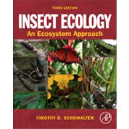 Insect Ecology : An Ecosystem Approach