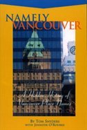 Namely Vancouver: A Hidden History Of Vancouver Place Names