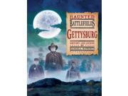 Gettysburg Haunted Battlefields