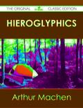 Hieroglyphics - The Original Classic Edition