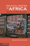 This book examines the effects of ethnicity on party politics in ten African countries