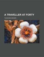 A Traveller At Forty